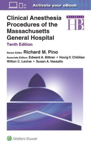 Clinical Anesthesia Procedures of the Massachusetts General Hospital,10e