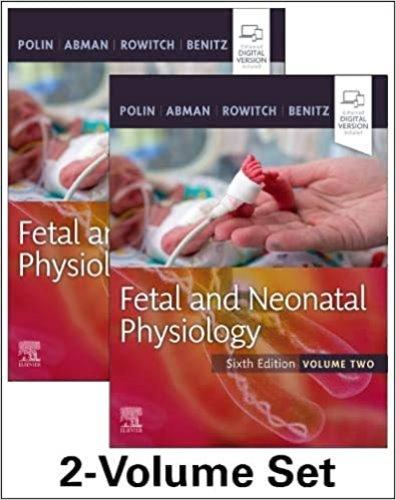 Fetal and Neonatal Physiology ,(2 vol Set),6/e