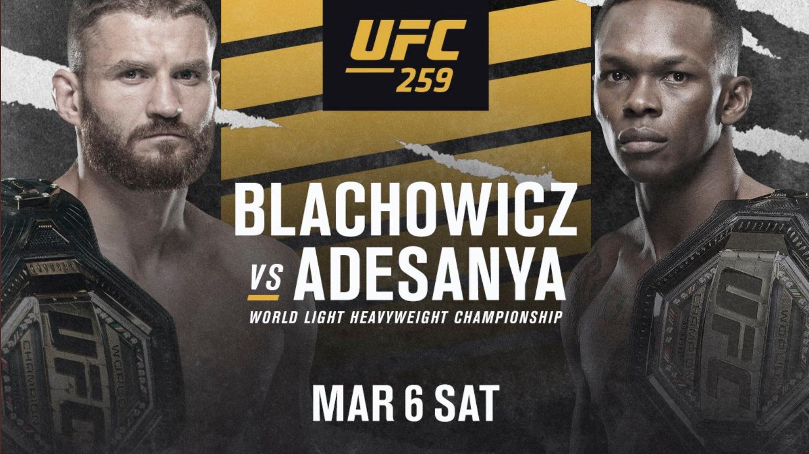 UFC 259 블라코비치 VS 아데산야 대진표 - 4명의 챔피언, 3개의 타이틀전